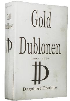 Buch: Golddublonen von Dagobert Doublos