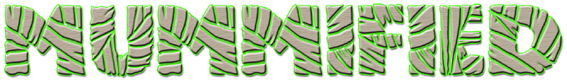 Mummified Font